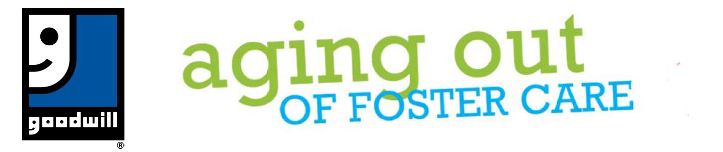 Aging out of foster care - Goodwill