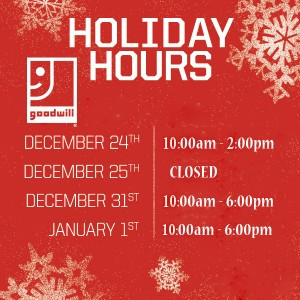 Store Holiday Hours - Goodwill of Southeastern Louisiana