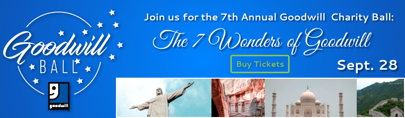 Goodwill Ball - The 7 Wonders of Goodwill - click here to buy tickets